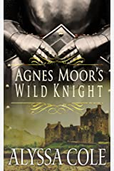 Agnes Moor's Wild Knight Kindle Edition