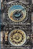 De Umbris Idearum (Collected Works of Giordano Bruno Book 1) (English Edition)