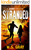 Stranded: A Zombie Apocalypse Survival Thriller (Stranded Series Books 1-4)