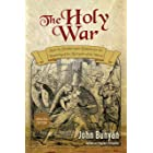The Holy War (Updated, Illustrated): Made by Shaddai upon Diabolus for the Regaining of the Metropolis of the World (Bunyan U