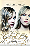 The Golden Lily: Bloodlines Book 2: Bloodlines Book 2 (The Bloodlines Series)