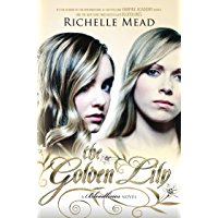 The Golden Lily: Bloodlines Book 2 (The Bloodlines Series)