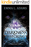 Darkness Watching (The Darkworld Series Book 1)