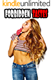 Forbidden Tastes (23 Off Limits Stories of Exactly What it Sounds Like)