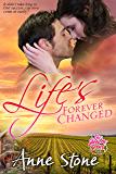 Life's Forever Changed (The Show Me Series Book 0)