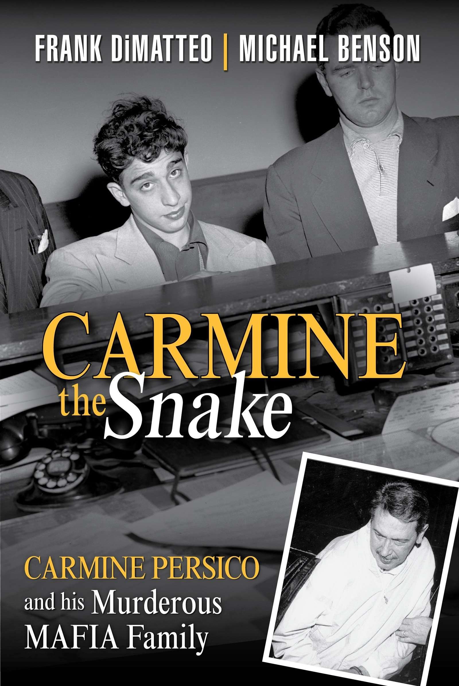 Carmine the Snake: Carmine Persico and His Murderous Mafia Family by Citadel (Image #2)