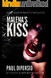 Malena's Kiss