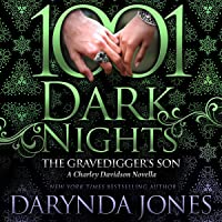 The Gravedigger's Son: A Charley Davidson Novella (1001 Dark Nights)