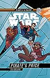 Star Wars: Pirate's Price (Star Wars Flight of the Falcon)