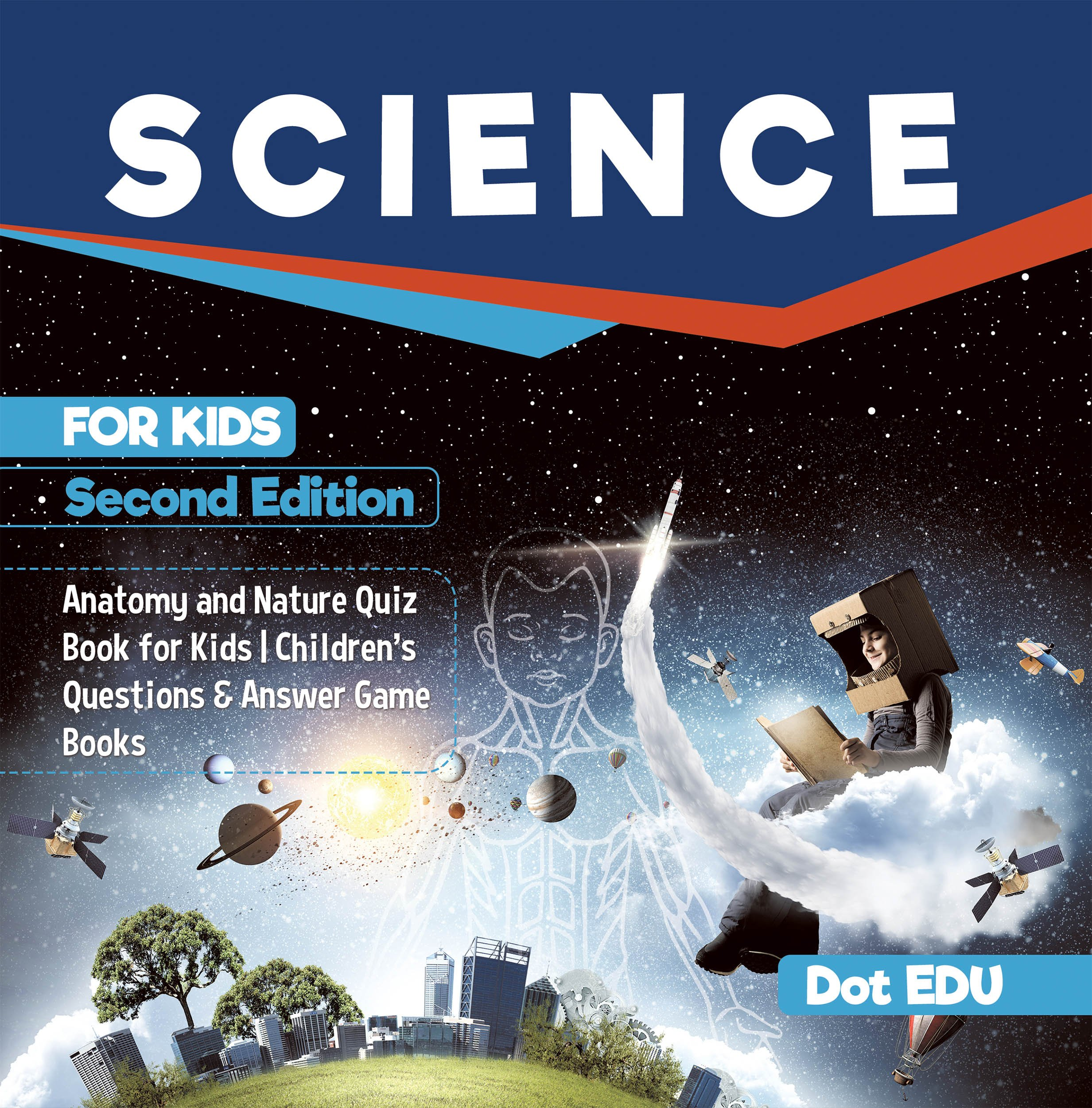 Science for Kids Second Edition | Anatomy and Nature Quiz Book for Kids | Children's Questions & Answer Game Books (English Edition)