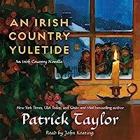 An Irish Country Yuletide: An Irish Country Novella