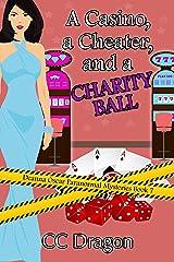 A Casino, a Cheater, and a Charity Ball: Deanna Oscar Paranormal Mysteries 7 (Deanna Oscar Paranormal Mystery) Kindle Edition
