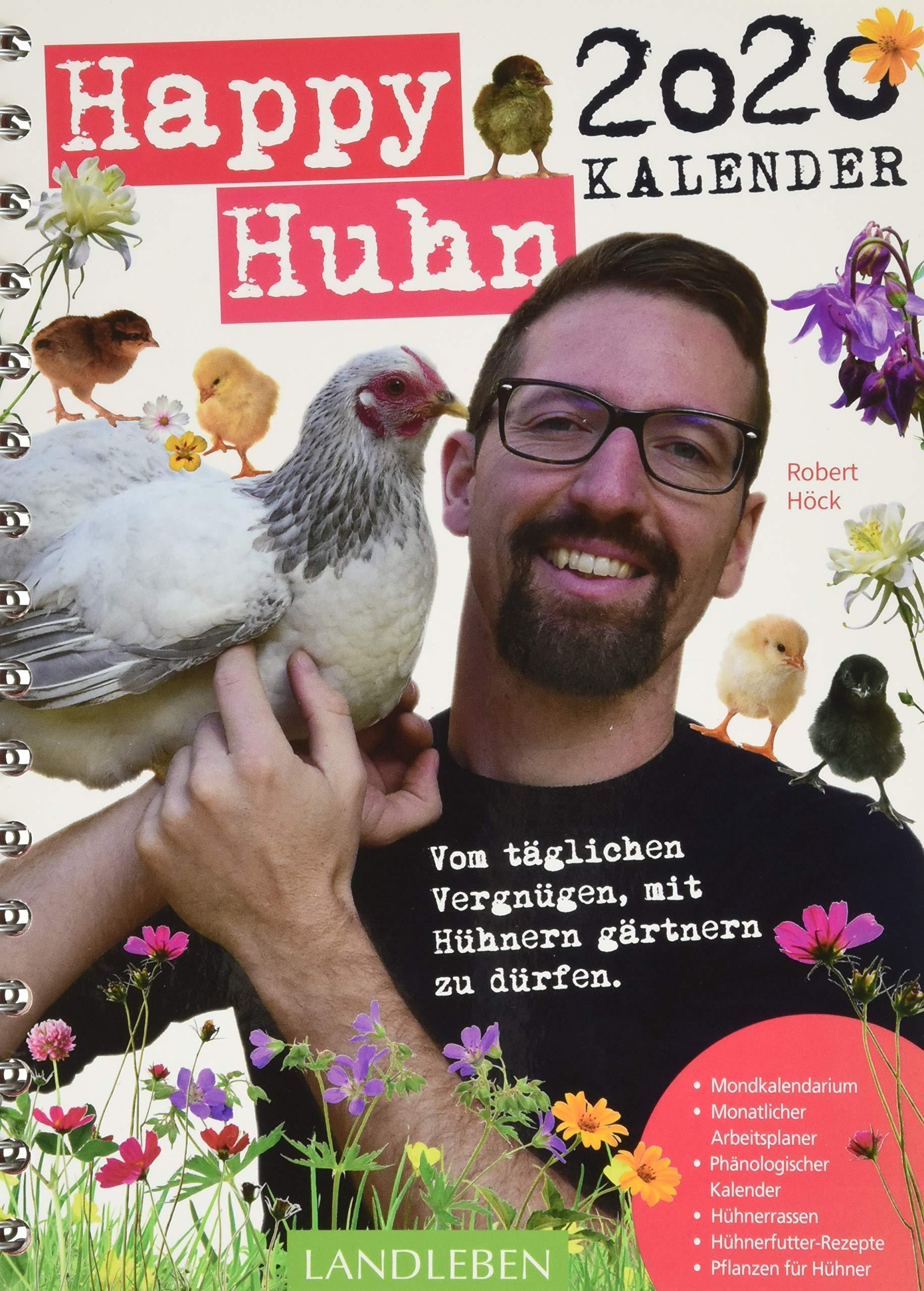 Happy Huhn Kalender 2020  Vom Täglichen Vergnügen Mit Hühnern Gärtnern Zu Dürfen.  AvBuch Im Cadmos Verlag   Im Cadmos Verlag