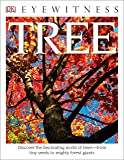 DK Eyewitness Books: Tree: Discover the Fascinating World of Trees from Tiny Seeds to Mighty Forest Giants