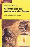 O Homem Da Máscara De Ferro - Coleção Reencontro Literatura