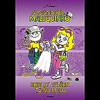 Almanaque Maluqunho - Shirley Valéria tá na moda