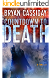 Countdown to Death (Ethan Carr Thrillers Book 1)