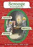Scrooge #Worstgiftever (Omg Classics)