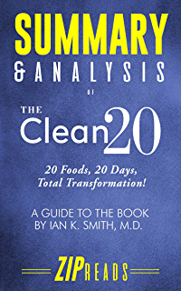 Summary & Analysis of The Clean 20: 20 Foods, 20 Days, Total Transformation