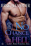 No Chance in Hell (Lost and Found, Inc. Book 3)