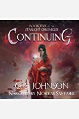 Continuing: The Starlight Chronicles, Book 5 Audible Audiobook