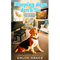 Sleeping Dogs Don't Lie: An Animal Cozy Mystery (Albertus Eagle Detective Beagle Book 1) (English Edition)