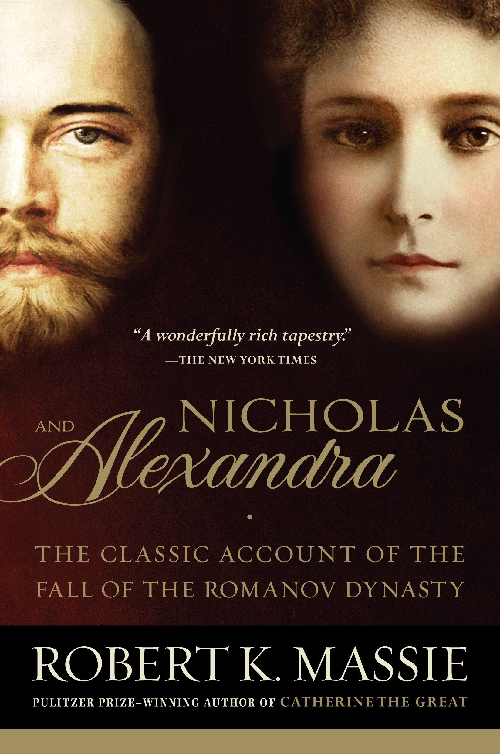 Nicholas and Alexandra: The Classic Account of the Fall of the Romanov Dynasty by Random House Trade