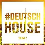 Deutsch House, Vol. 2
