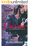 Only Love (The Atonement Duet Book 2)