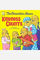 The Berenstain Bears: Kindness Counts (Berenstain Bears/Living Lights) Paperback