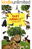 Animals for toddlers: 100 common animals (Early reading books)