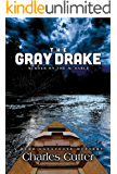 The Gray Drake: Murder on the Au Sable (Burr Lafayette Mysteries Book 2)