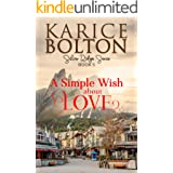 A Simple Wish About love: Small Town Romance (Silver Ridge Series Book 5)