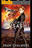 Space Cruiser Musashi: Book 1 (English Edition)