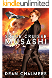 Space Cruiser Musashi: Book 1
