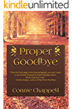 Proper Goodbye: A Contemporary Family Drama Filled With Romance and Emotion (Wild Raspberries Series Book 2)