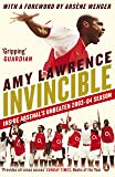 Invincible: Inside Arsenal's Unbeaten 2003-2004 Season (English Edition)