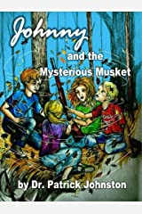 Johnny and the Mystery of the Rusty Musket Paperback