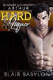 Hard Liquor: Arthur Duet #2 (Runaway Billionaires Book 3)