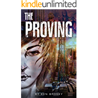 The Proving (The Earth-X Trilogy Book 1)