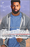 American Sweethearts: A Second Chance Romance (Dreamers Book 4)