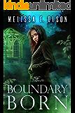 Boundary Born (Boundary Magic Book 3) (English Edition)
