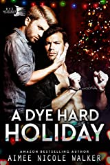 A Dye Hard Holiday (Curl Up and Dye Mysteries, 5) Kindle Edition