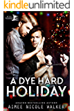 A Dye Hard Holiday (Curl Up and Dye Mysteries, 5) (English Edition)