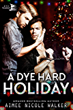 A Dye Hard Holiday (Curl Up and Dye Mysteries, #5) (English Edition)
