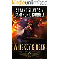 Whiskey Ginger: Phantom Queen Book 1 - A Temple Verse Series (The Phantom Queen Diaries)