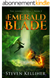 The Emerald Blade (The Landkist Saga Book 2) (English Edition)