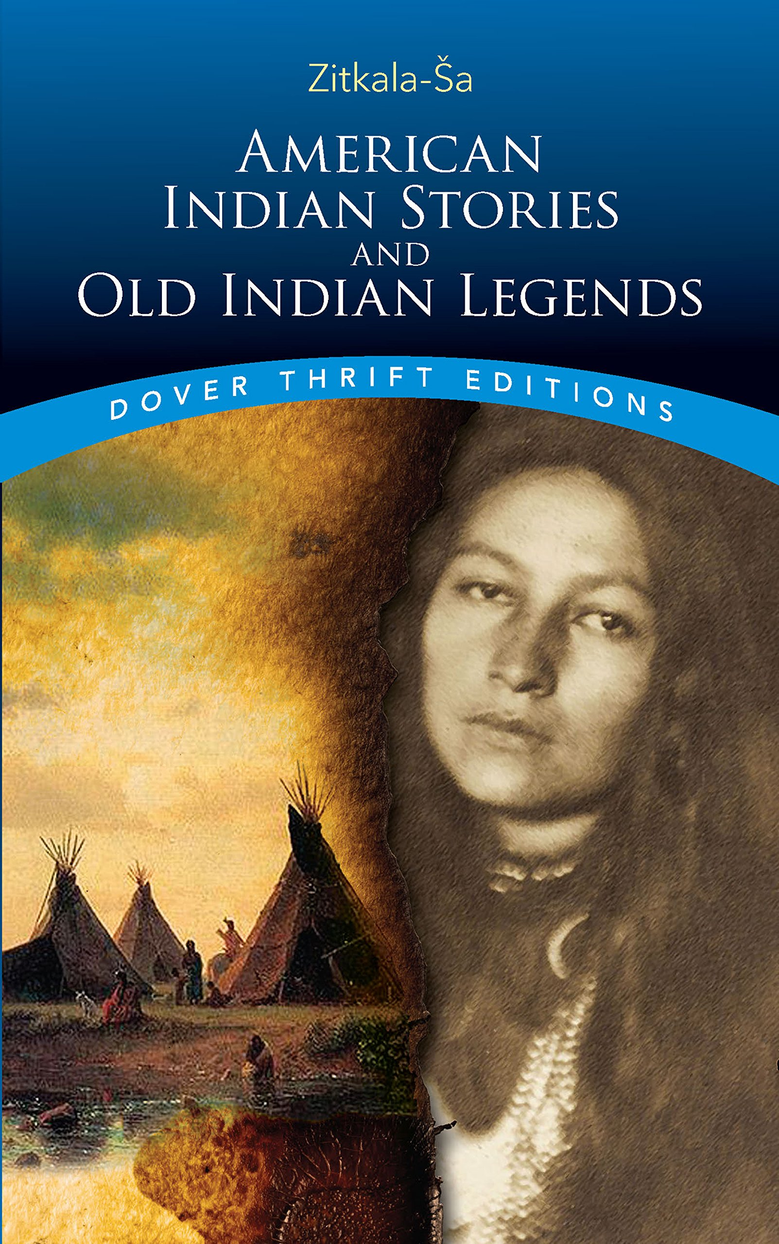 OLD INDIAN LEGENDS RETOLD BY ZITKALA-SA