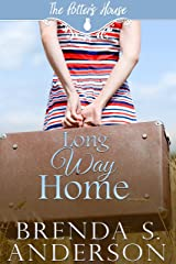 Long Way Home (The Potter's House Books Book 4) Kindle Edition