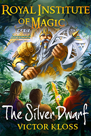 The Silver Dwarf (Royal Institute of Magic; Book 4)
